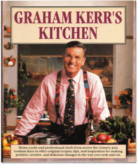 Graham Kerr\'s Kitchen.