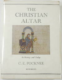 image of The Christian Altar: In History and Today