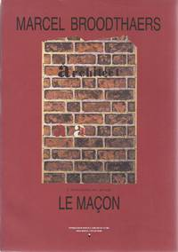 Marcel Broodthaers : L'architecte est absent. Le Maçon by  Marcel Broodthaers - Paperback - First Edition - 1991 - from The land of Nod - art & books and Biblio.com
