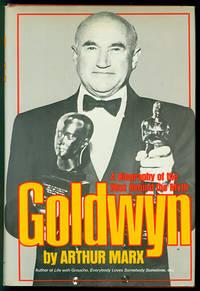 Goldwyn: A Biography of the Man Behind the Myth
