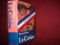 La Cuisine. Secrets of Modern French Cooking