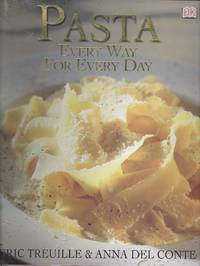 image of Pasta: Every Way for Every Day