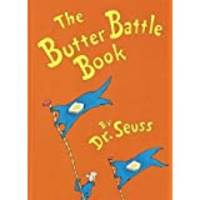image of The Butter Battle Book: (New York Times Notable Book of the Year)