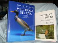 The Great Book Of Wildfowl Decoys-Waterfowl Studies