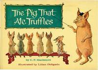 PIG THAT ATE TRUFFLES by  C.F MacINTYRE - from Aleph-Bet Books, Inc. and Biblio.co.uk