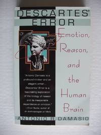 image of Descartes' Error  -  Emotion, Reason and the Human Brain