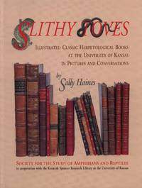 Slithy Toves: Illustrated Classic Herpetological Books at the University of Kansas in Pictures and Conversations