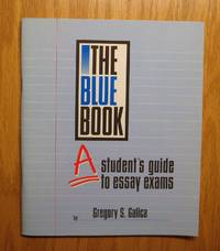 The Blue Book: A Student's Guide to Essay Exams