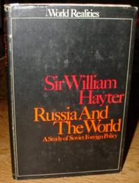 Russia and the World:   A Study of Soviet Foreign Policy