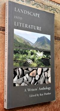 image of Landscape into Literature : A Writers' Anthology