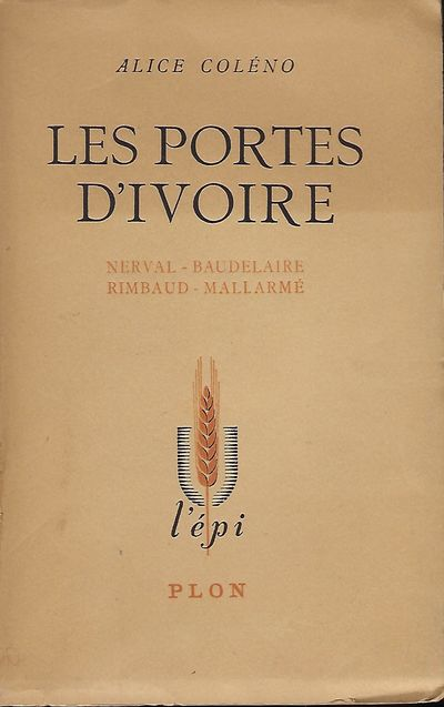 Paris: Librairie Plon, 1948. First Edition. Signed presentation from Coleno on the half-title page, ...