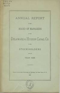 image of Annual Report of the Board of Managers of the Delaware & Hudson Canal Co. to the Stockholders, for the Year 1898