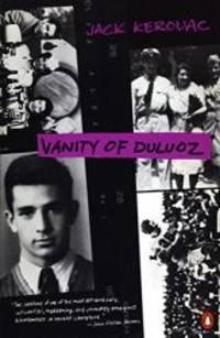 image of Vanity of Duluoz: An Adventurous Education, 1935-46