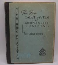 image of The New Cadet System of Ground School Training Volume IV: Navigation, Meteorology, Radio Beam Flying and Orientation Procedure (A Text Book on Aviation)