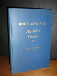 Boise College An Idea Grows