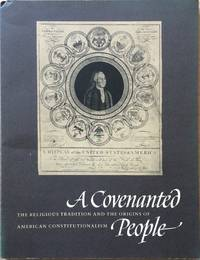 image of A Covenanted People: The Religious Tradition and the Origins of American Constitutionalism