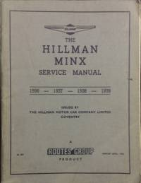 The Manual of the Minx : 1936/7/8/9 models.