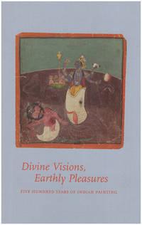 Divine Visions, Earthly Pleasures (Berkeley Art Museum, June 28-September 10, 2017)