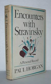 ENCOUNTERS WITH STRAVINSKY A Personal Record