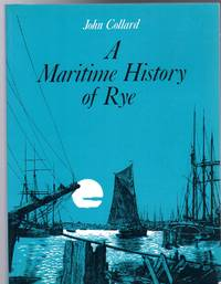 Maritime History of Rye (SIGNED COPY)