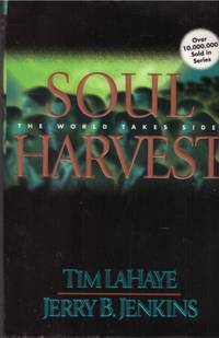 image of SOUL HARVEST.  (Vol 4 :The Continuing Drama of Those Left Behind)