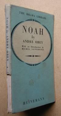 Noah: A Play in Five Scenes.