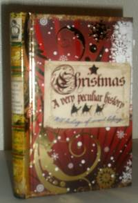 Christmas - A Very Peculiar History