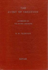 The story of creation. According to the secret doctrine