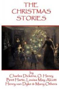 image of The Christmas Stories: Classic Christmas Stories From History's Greatest Authors
