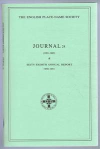 The English Place-Name Society: Journal 24 (1991-1992) & Sixty-Eighth Annual Report 1990-1991