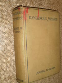 Dangerous Mission  -  First ?. Copyright London 1948