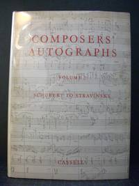 Composers' Autographs Vol. 2: From Schubert to Stravinsky