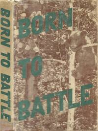 Born to Battle: Collection of Animal Stories