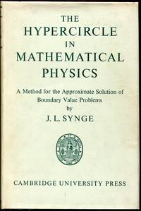 image of The Hypercircle in Mathematical Physics: A Method for the Approximate Solution of Boundary Value Problems