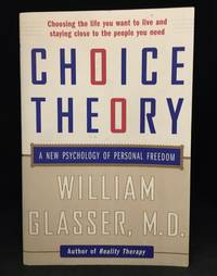 image of Choice Theory; A New Psychology of Personal Freedom