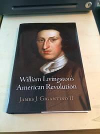 William Livingstone's American Revolution