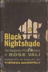 image of Black Nightshade; The Hungarian Prison Memoirs of Rose Vali