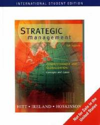 image of Strategic Management: Competitiveness and Globalization, Concepts and Cases: With Infotrac