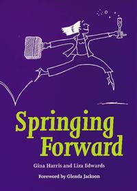 Springing Forward (Personal Development)