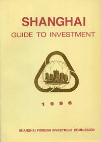 SHANGHAI: Guide to Investment : 1996
