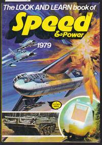 image of The Look and Learn Book of Speed and Power 1979