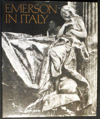 Emerson in Italy; Photographs by Evelyn Hofer; Text by Evelyn Barish
