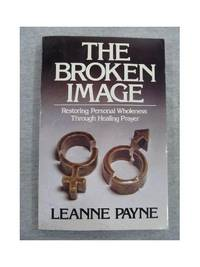The Broken Image by Payne, Leanne
