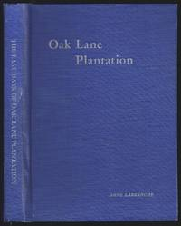 The Last Days Of Oak Lane Plantation