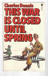 This War Closed Until Spring