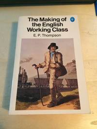 image of The Making of the English Working Class