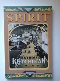 SPIRIT! Historic Ketchikan Alaska
