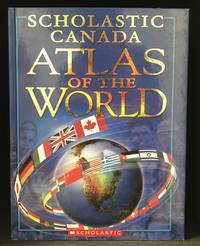 image of Scholastic Canada Atlas of the World