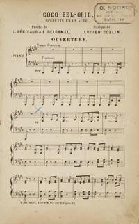 Coco Bel-Oeil. Operette en un Acte. Paroles de L. Péricaud et L. Delormel. [Piano-vocal score]