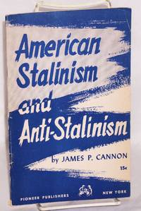American Stalinism and anti-Stalinism